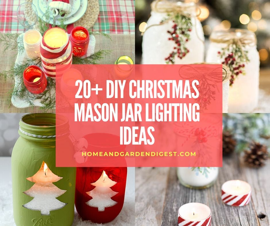 20 Awesome Diy Christmas Mason Jar Lighting Craft Ideas Designs