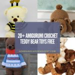 20+ Amigurumi Crochet Teddy Bear Toys Free Patterns