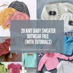 20 Knit Baby Sweater Outwear Free Patterns (With Tutorials)