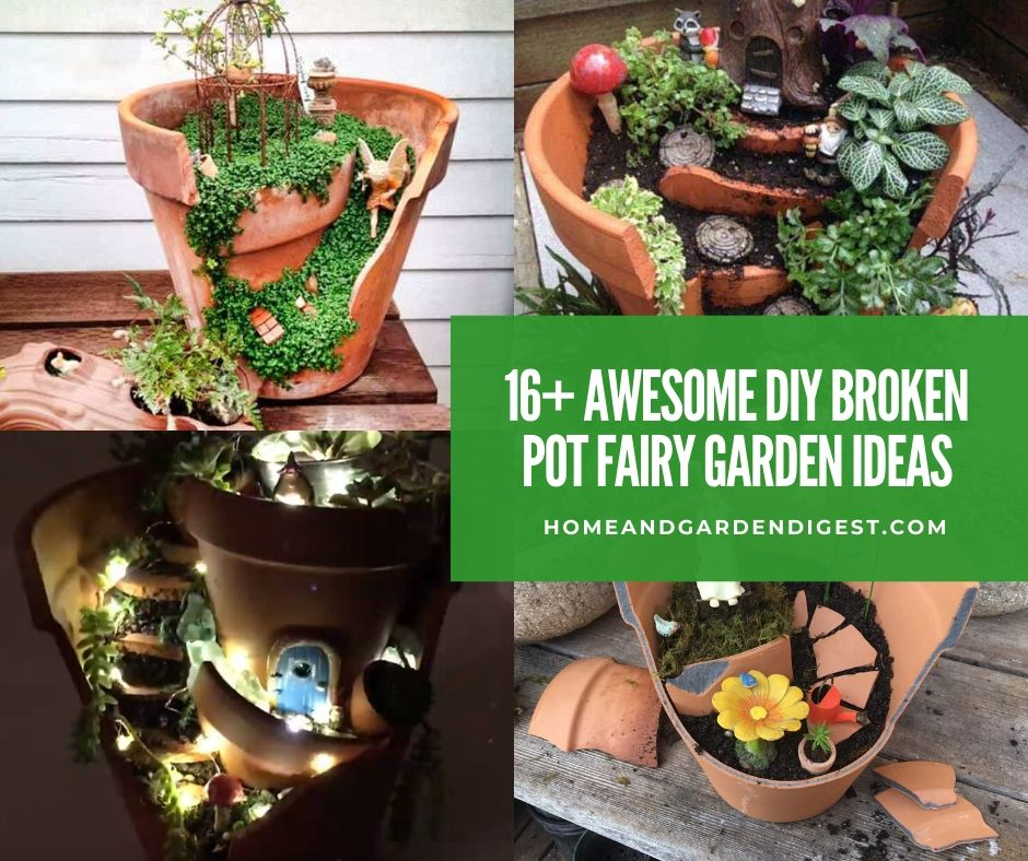 16 Awesome Diy Broken Pot Fairy Garden Ideas And Projects