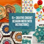15+ Creative Crochet Hexagon Motif Free Patterns (With Instructions)