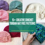 15+ Creative Crochet Turbans Hat Free Patterns (With Instructions)