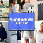 20 Crochet Women Dress Free Patterns