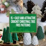15+ Easy and Attractive Crochet Christmas Tree Free Patterns