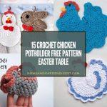 15 Crochet Chicken Potholder Free Pattern Easter Table