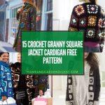 15 Crochet Granny Square Jacket Cardigan Free Pattern