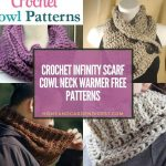 21 Crochet Infinity Scarf Cowl Neck Warmer Free Patterns