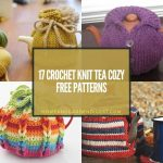 17 Crochet Knit Tea Cozy Free Patterns