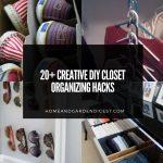 20+ Creative DIY Closet Organizing Hacks