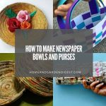 How To Make Newspaper Bowls and Purses