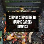 Step by Step Guide to Making Garden Compost: How to Turn Organic Waste Into Valuable Soil Improvemen...