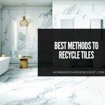 Best Methods To Recycle Tiles