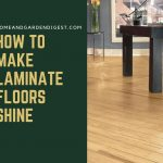 How To Make Laminate Floors Shine