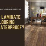 Is Laminate Flooring Waterproof?
