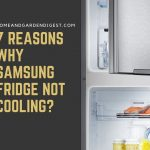 Why Samsung Fridge Not Cooling? - Here are The Reasons