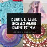 15 Crochet Little Girl Circle Vest Sweater Coat Free Patterns