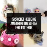 15 Crochet Hedgehog Amigurumi Toy Softies Free Patterns