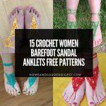 15 Crochet Women Barefoot Sandal Anklets Free Patterns