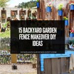 15 Backyard Garden Fence Makeover DIY Ideas