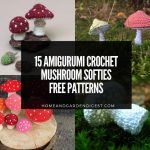 15 Amigurumi Crochet Mushroom Softies Free and Paid Patterns