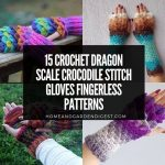 15 Crochet Dragon Scale Crocodile Stitch Gloves Fingerless Patterns