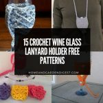 15 Crochet Wine Glass Lanyard Holder Free Patterns