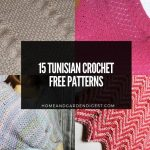 15 Tunisian Crochet Free Patterns