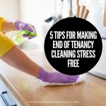 5 Tips for Making End of Tenancy Cleaning Stress Free