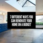 7 Different Ways you can Renovate Your Home on a Budget